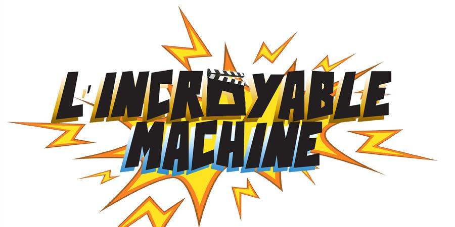 L'incroyable Machine 2 - Les Têtes à Clap