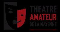 MARDI 9 AVRIL : JAMAIS 2 SANS 3 par Les Bouches décousues de BONCHAMP - Théâtre Amateur de la Mayenne