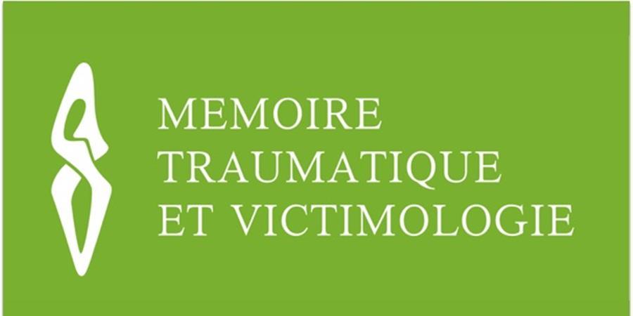 Colloque La cause des victimes - Mémoire traumatique et victimologie