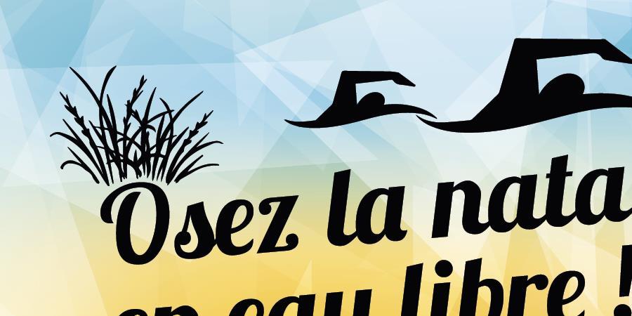 """Stage #1 """"Osez la natation en eau libre""""  - Comité Départemental de Natation de la Gironde"""