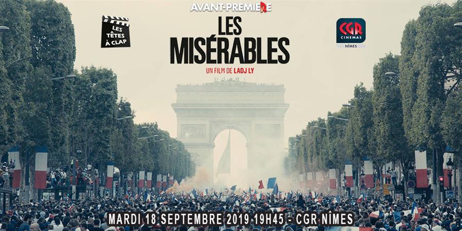 Avant-Première LES MISERABLES (CGR Nîmes - 18/09/19 à 20h) - Les Têtes à Clap