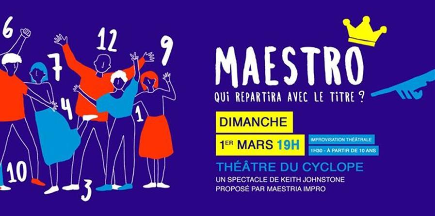 Maestro - Théâtre du Cyclope