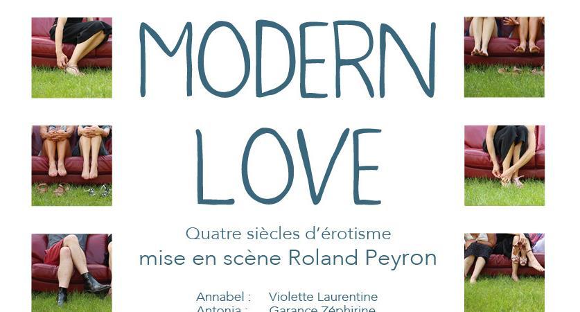 """""""Modern love"""" - Mise en scène de Roland PEYRON - TELB - Théâtre Ecole de la Lance et des Baronnies"""
