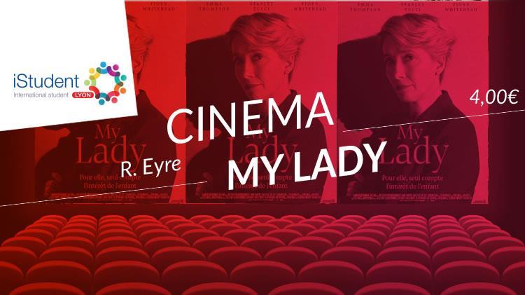 CinErasmus -My lady- V.O. - International Student Lyon