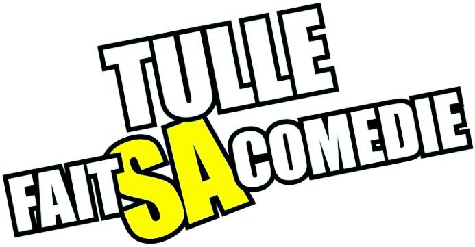 TULLE FAIT SA COMEDIE SAISON 4 - VIVRE EN PAYS DE TULLE
