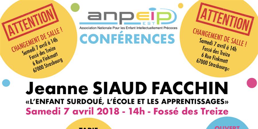 Conférence- Jeanne Siaud Facchin-Anpeip Est - Fédération ANPEIP-France