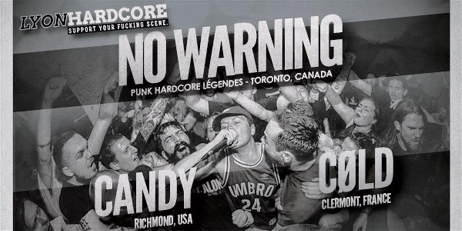 NO WARNING / CANDY / CØLD @Rock N'Eat Live - Lyon - LYON HARDCORE