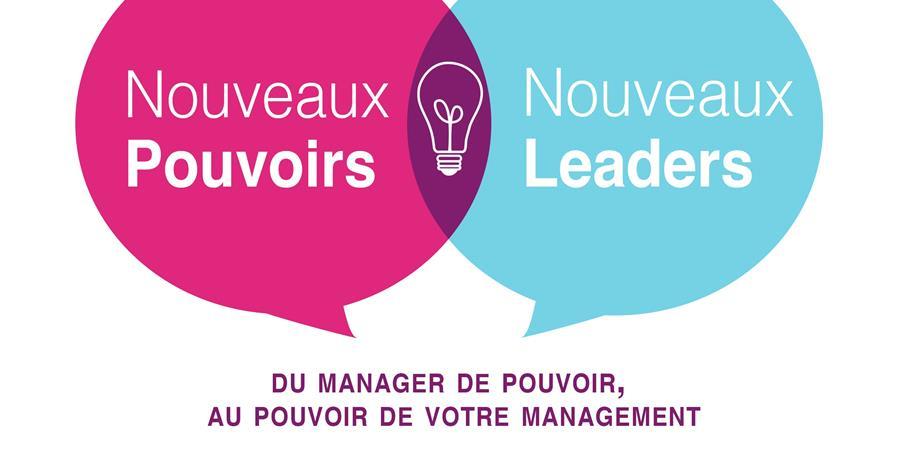 Nouveaux Pouvoirs, Nouveaux Leaders  - Réseau Entreprendre Drôme-Ardèche