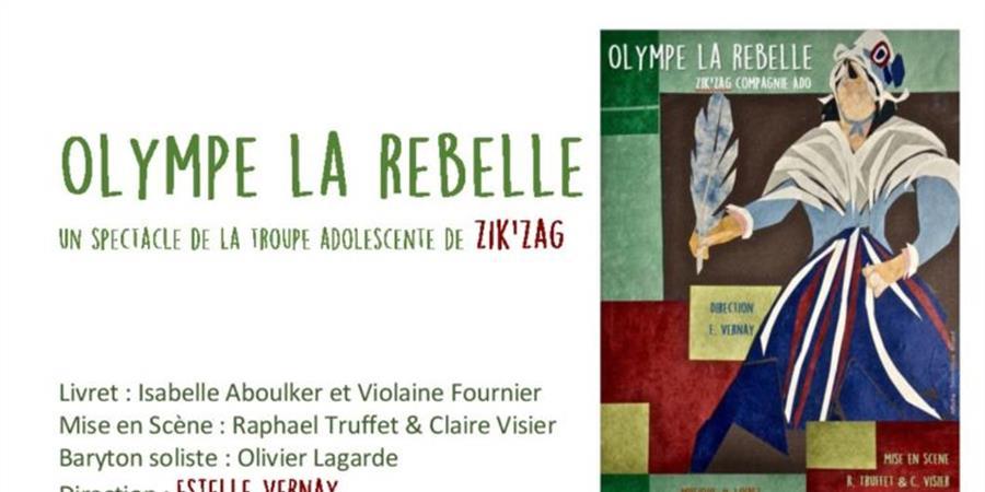 Olympe la rebelle - 2 - Zik'Zag Compagnie
