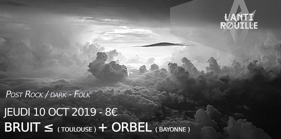 Bruit ≤ + Orbel - Rock et Chanson
