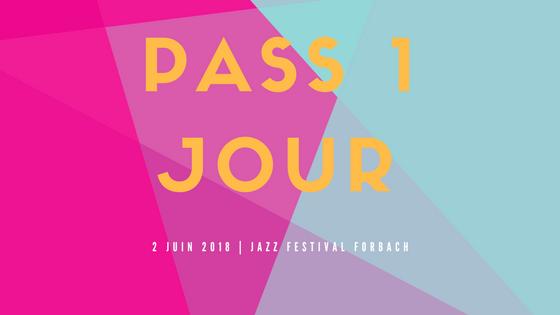 Pass pour le 2 juin 2018 - Musiques du monde actuel