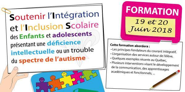 Formation 19 et 20 juin 2018 - Soutenir l'Intégration et l'Inclusion Scolaire - Comité Franco Québecois pour l'Intégration et la Participation Sociale