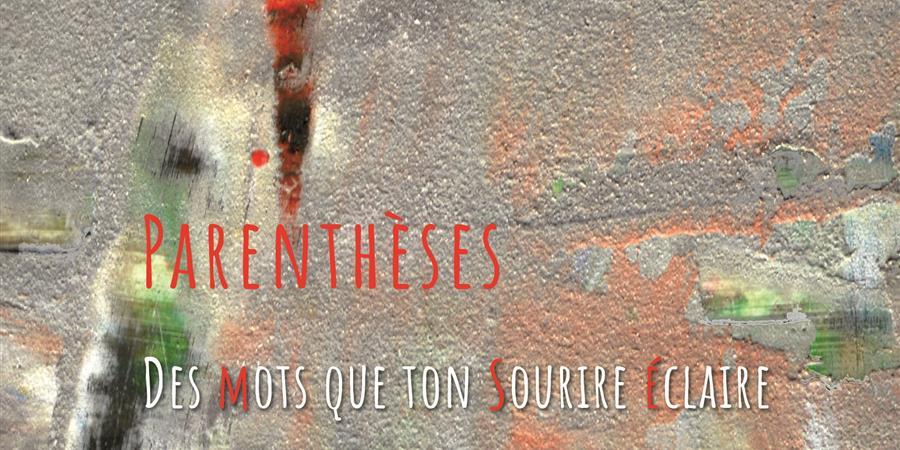 """Sortie du troisième album de """"Parenthèses"""" - Idéal Scène"""