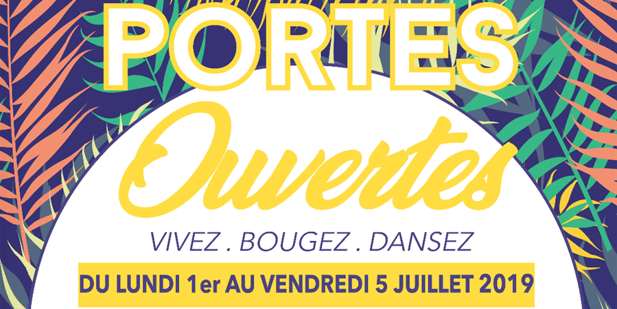 Portes Ouvertes LADC - du 1er au 5 Juillet 2019 - LADC - Danse & Forme