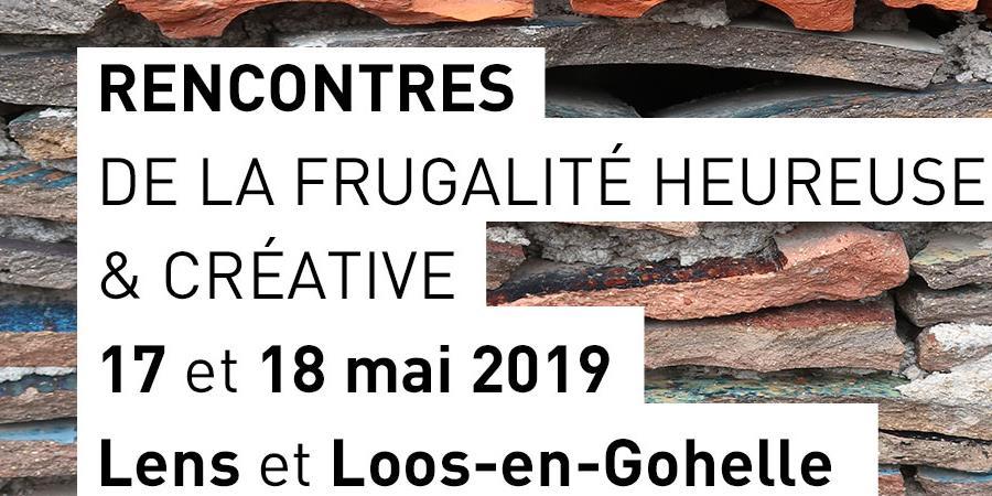 RENCONTRES DE LA FRUGALITE HEUREUSE ET CREATIVE  - MANIFESTE POUR UNE FRUGALITE HEUREUSE ET CREATIVE
