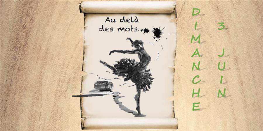 Spectacle de danse : AU DELA DES MOTS .... (représentation du Dimanche) - Idé.o danse