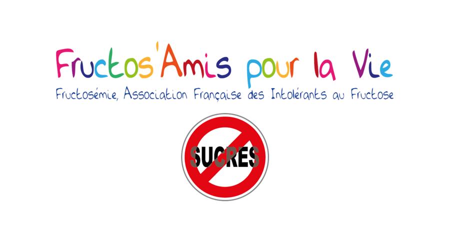 Journée Informations  Fructosémie - Conférence - Fructos'Amis pour la vie, Association Française pour les intolerants au Fructose