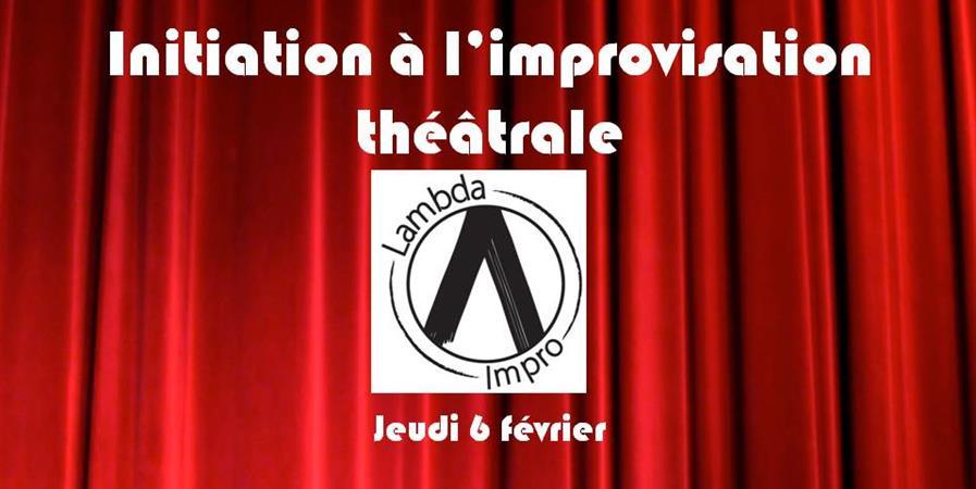 Complet - Initiation Improvisation Théâtrale - jeudi 6 février - Troupe d'improvisation théâtrale Lambda