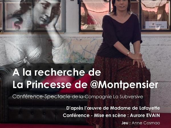 A la recherche de la princesse de @Montpensier - ARTLife