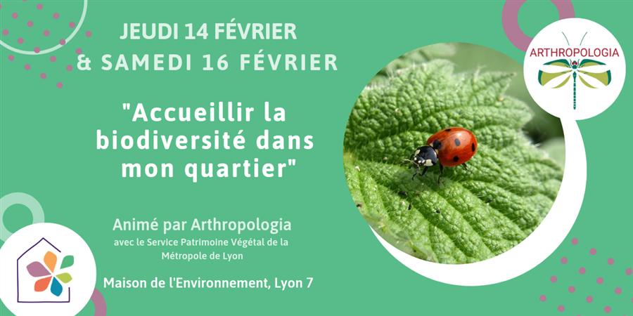 """Conférence """"Accueillir la biodiversité dans mon quartier"""" - Maison de l'environnement"""