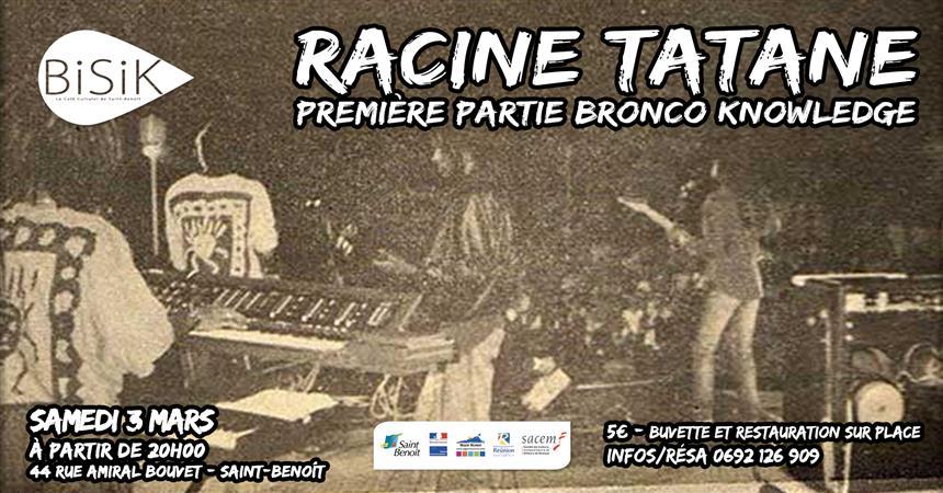 Racine Tatane au Bisik ! Première partie : Bronco Knowledge - ACTER