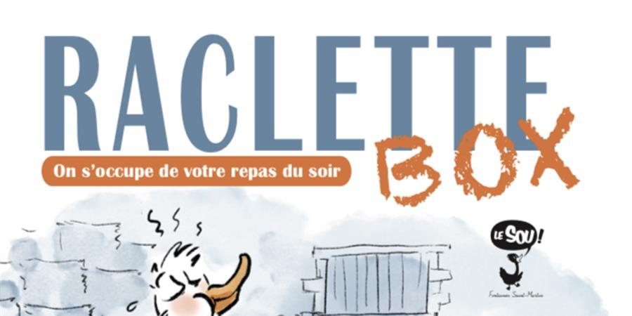 La raclette du Sou - sou des ecoles Fontaines Martin
