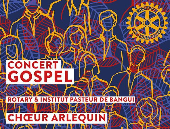 Concert GOSPEL, en soutien de l'Institut Pasteur  - Rotary Club Paris Quai d'Orsay