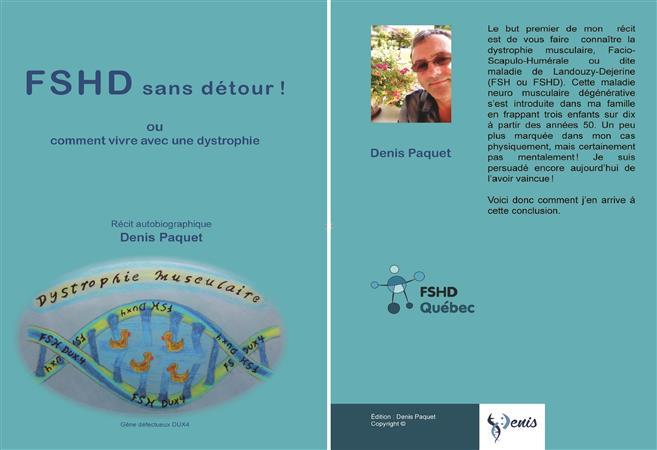 """""""FSHD Sans Détour ! ou comment vivre avec une dystrophie""""  De Denis Paquet - Amis FSH Europe"""