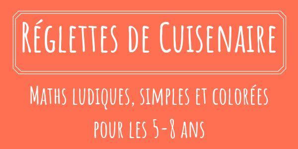 27/04 Réglettes de Cuisenaire - L'Atelier des Castors