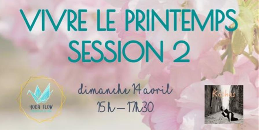 Vivre le printemps - Hatha et Yin yoga - Session 2 - Yoga Flow - Association