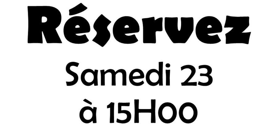 SAMEDI 23 SEPTEMBRE 2017 à 15H - THEATRE DOUILL'ARTISTES - Placement Libre - Les Douill' Artistes