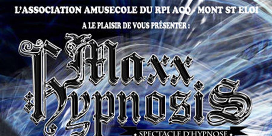 Soirée Maxx Hypnosis - AMISECOLE