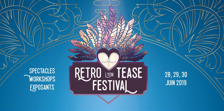 Festival RETRO-TEASE Lyon 2019 - Billetterie - Fémini'T