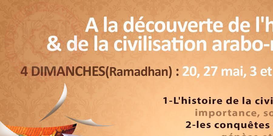 A la découverte de l'histoire et de la Civilisation Arabo-Musulman - faculté des sciences islamiques de Paris FSIP