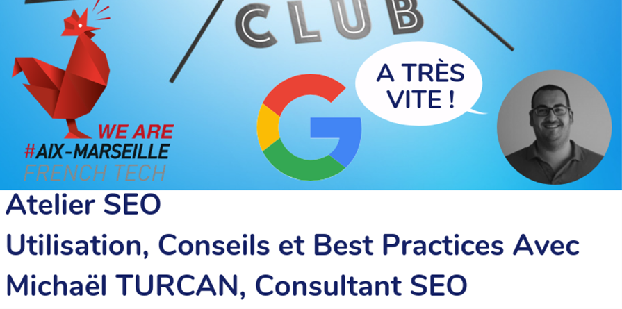 Atelier SEO  - Marseille Marketing Digital Club