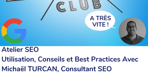 Atelier SEO  - Marseille Marketing Digital Club