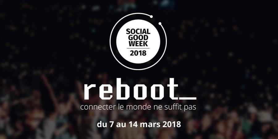 Soirée de lancement de la Social Good Week 2018 - Social Good Week