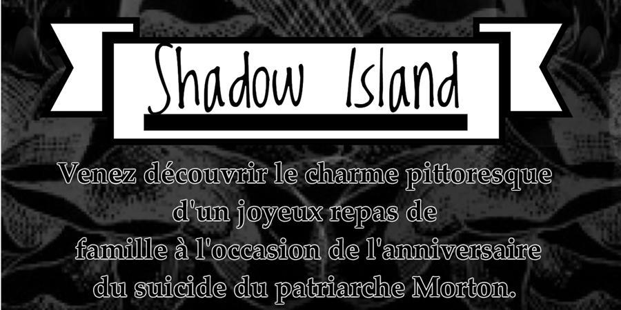 Shadow Island - Les compagnons des terres Parallèles