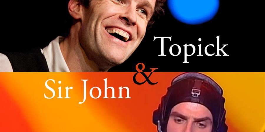 TOPICK & SIR JOHN  - Compagnie les Zoaques