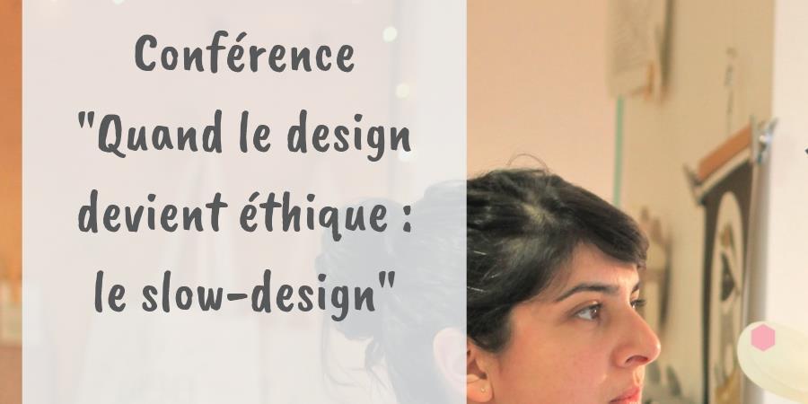 Quand le design devient éthique : le slow-design - Echo Six Thèmes