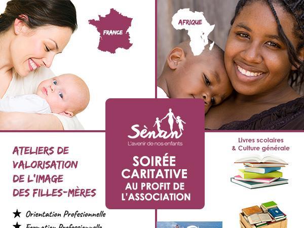 Soirée Caritative Sènan L'avenir de nos enfants  - SENAN L'AVENIR DE NOS ENFANTS