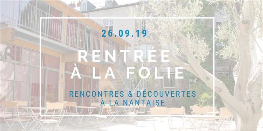 Soirée à la folie #14 - Nantes à la folie