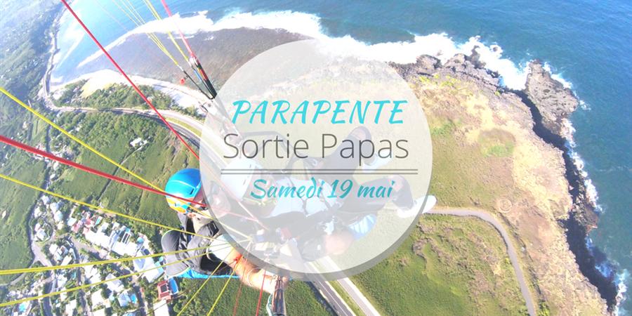 Sortie Papas - Parapente - Famill' Espoir