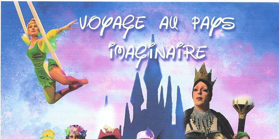 VOYAGE AU PAYS IMAGINAIRE - APE MARGAUX-CANTENAC & LABARDE