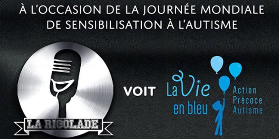 "Soirée ""La Rigolade voit La Vie en Bleu""  - La Vie En Bleu"