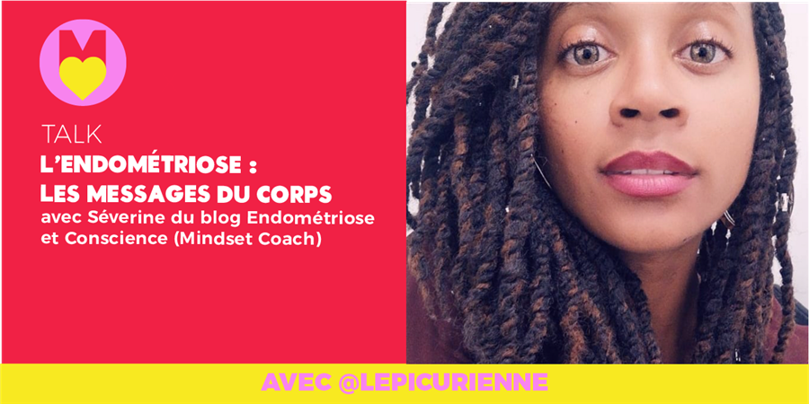 TALK INSPIRANT L'ENDOMETRIOSE @GIRLS POWER STORE 23/01/2020 - Les Premières Sud