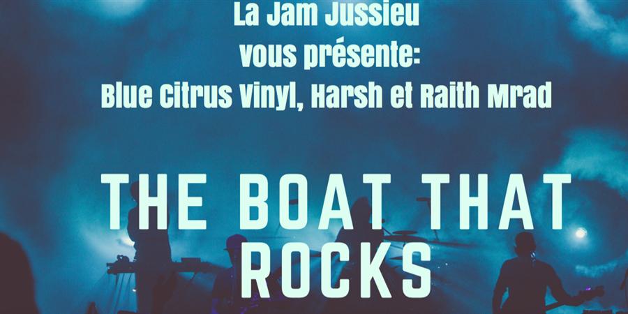 The Boat That Rocks - Jam Jussieu