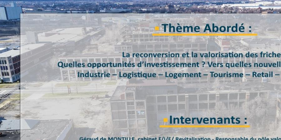 Déjeuner Conférence - La Reconversion et valorisation des friches - CDIF