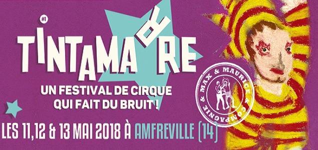 Tintamarre, un festival de cirque qui fait du bruit ! #1 - Association AZIMUT - Compagnie Max & Maurice