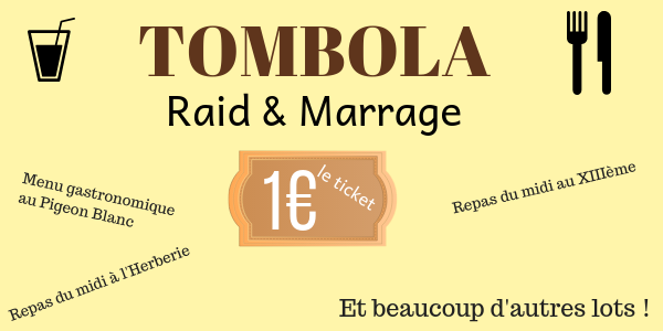 Tombola RAID & MARRAGE  - RAID & MARRAGE